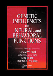 Genetic Influences on Neural and Behavioral Functions - 1st Edition book cover