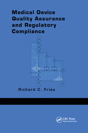 Medical Device Quality Assurance and Regulatory Compliance - 1st Edition book cover
