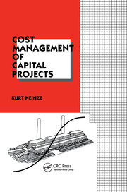 Cost Management of Capital Projects - 1st Edition book cover