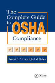 The Complete Guide to OSHA Compliance - 1st Edition book cover