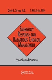 Emergency Response and Hazardous Chemical Management - 1st Edition book cover