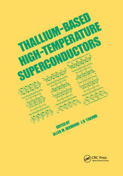Thallium-Based High-Tempature Superconductors - 1st Edition book cover
