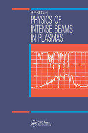 Physics of Intense Beams in Plasmas - 1st Edition book cover