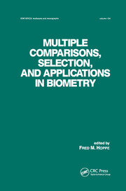Multiple Comparisons, Selection and Applications in Biometry - 1st Edition book cover