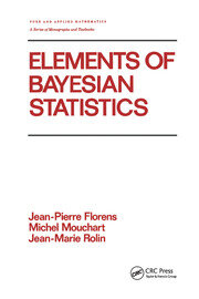 Elements of Bayesian Statistics - 1st Edition book cover