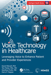 Voice Technology in Healthcare - 1st Edition book cover