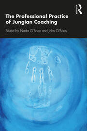 The Professional Practice of Jungian Coaching - 1st Edition book cover