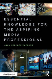 Essential Knowledge for the Aspiring Media Professional