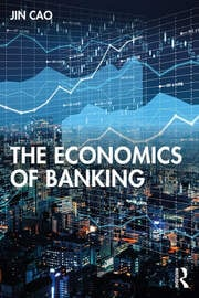 The Economics of Banking - 1st Edition book cover