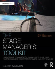 The Stage Manager's Toolkit : Templates and Communication Techniques to Guide Your Theatre Production from First Meeting to Final Performance - 3rd Edition book cover