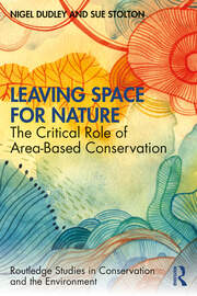 Leaving Space for Nature - 1st Edition book cover