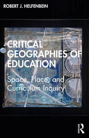 Critical Geographies of Education - 1st Edition book cover