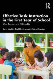 Effective Task Instruction in the First Year of School - 1st Edition book cover