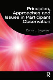 Principles, Approaches and Issues in Participant Observation - 1st Edition book cover