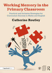 Working Memory in the Primary Classroom - 1st Edition book cover