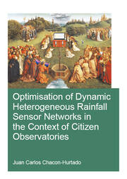 Optimisation of Dynamic Heterogeneous Rainfall Sensor Networks in the Context of Citizen Observatories