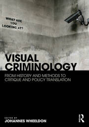 Visual Criminology - 1st Edition book cover