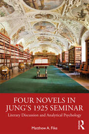 Four Novels in Jung's 1925 Seminar - 1st Edition book cover