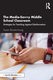 The Media-Savvy Middle School Classroom - 1st Edition book cover