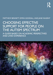 Choosing Effective Support for People on the Autism Spectrum - 1st Edition book cover