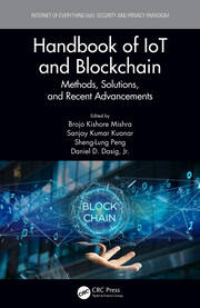 Handbook of IoT and Blockchain: Methods, Solutions, and Recent Advancements