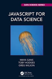 JavaScript for Data Science - 1st Edition book cover