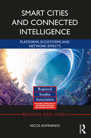 Smart Cities and Connected Intelligence : Platforms, Ecosystems and Network Effects - 1st Edition book cover