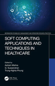 Soft Computing Applications and Techniques in Healthcare