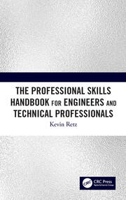 The Professional Skills Handbook For Engineers And Technical Professionals - 1st Edition book cover