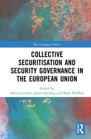 Collective Securitisation and Security Governance in the European Union