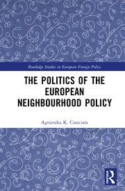The Politics of the European Neighbourhood Policy