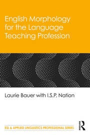 English Morphology for the Language Teaching Profession - 1st Edition book cover