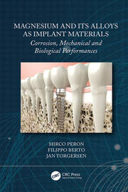 Magnesium and Its Alloys as Implant Materials - 1st Edition book cover