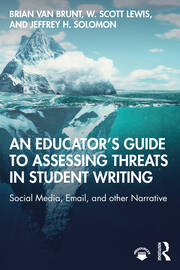An Educator's Guide to Assessing Threats in Student Writing - 1st Edition book cover