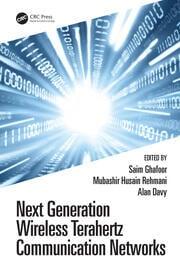 Next Generation Wireless Terahertz Communication Networks - 1st Edition book cover