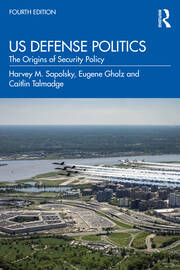 US Defense Politics - 4th Edition book cover