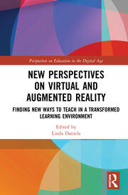 New Perspectives on Virtual and Augmented Reality: Finding New Ways to Teach in a Transformed Learning Environment