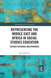 Representing the Middle East and Africa in Social Studies Education - 1st Edition book cover