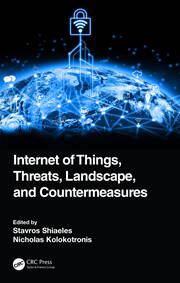 Internet of Things, Threats, Landscape, and Countermeasures - 1st Edition book cover