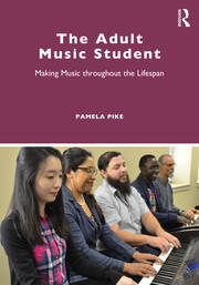 The Adult Music Student - 1st Edition book cover