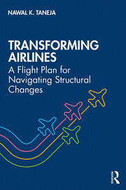 Transforming Airlines -  1st Edition book cover