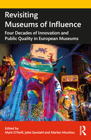 Revisiting Museums of Influence - 1st Edition book cover