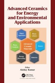 Advanced Ceramics for Energy and Environmental Applications - 1st Edition book cover