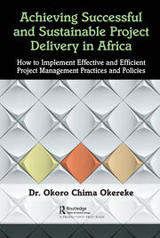 Achieving Successful and Sustainable Project Delivery in Africa - 1st Edition book cover