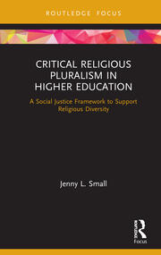Critical Religious Pluralism in Higher Education -  1st Edition book cover