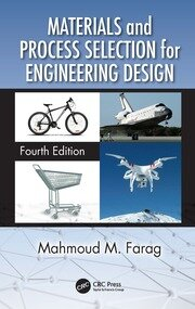 Materials and Process Selection for Engineering Design - 4th Edition book cover