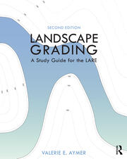 Landscape Grading : A Study Guide for the LARE - 2nd Edition book cover