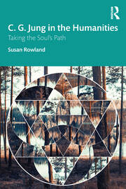 C. G. Jung in the Humanities : Taking the Soul's Path - 1st Edition book cover