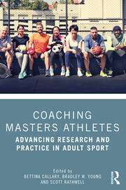 Coaching Masters Athletes - 1st Edition book cover