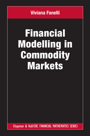 Financial Modelling in Commodity Markets -  1st Edition book cover
